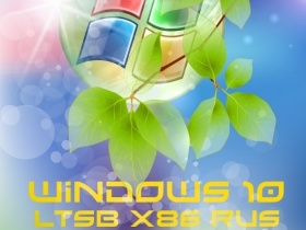 Windows 10 LTSB x86 G.M.A. v.08.10.15